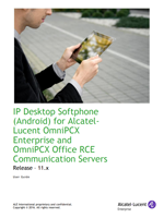 Picture of the Alcatel-Lucent IP Desktop Softphone for Google Android User Manual