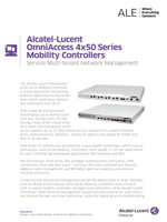 The Alcatel-Lucent OmniAccess 4x50 series mobility controllers brochure.