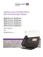 Picture of the alcatel-lucent 8028, 8029, 8038, 8039, 8068 Premium Deskphone user manual for oxo